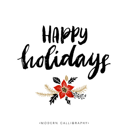 text: Happy Holidays. Christmas calligraphy. Handwritten modern brush lettering. Hand drawn design elements. Illustration