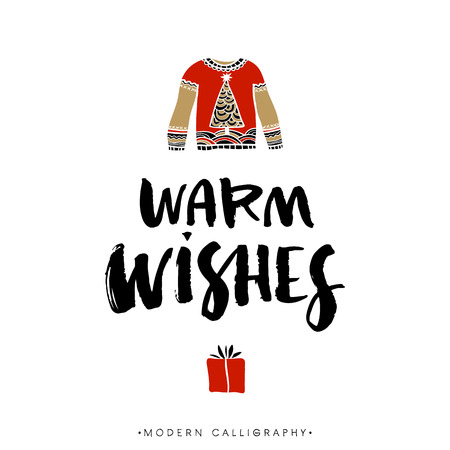 warm clothes: Warm wishes. Christmas calligraphy. Handwritten modern brush lettering. Hand drawn design elements.