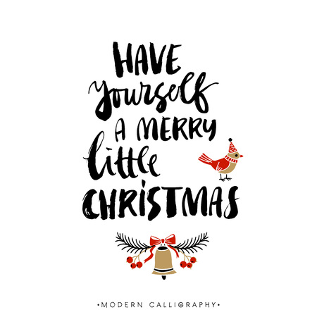 Have yourself a merry little christmas. Christmas calligraphy. Handwritten modern brush lettering. Hand drawn design elements.