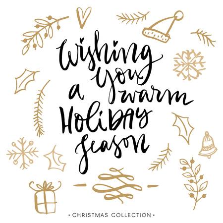 暖かいホリデー シーズンを願っています。書道とクリスマスのグリーティング カード。モダンな筆文字を手書きします。手描きデザイン要素です。  イラスト・ベクター素材