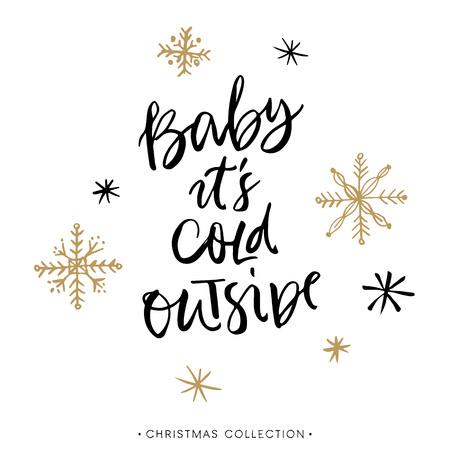 frio: Bebe esta frio afuera. tarjeta de felicitación de Navidad con la caligrafía. Escrita a mano moderna letras cepillo. Dibujado a mano elementos de diseño.