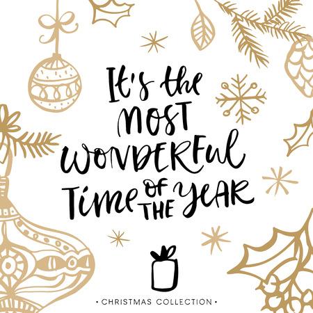 estaciones del a�o: Es la �poca m�s maravillosa del a�o! Tarjeta de felicitaci�n de Navidad con la caligraf�a. Letras cepillo moderno manuscrita. Dibujado a mano elementos de dise�o.