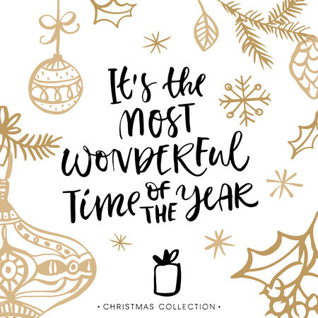 festive season: Its the most wonderful time of the year! Christmas greeting card with calligraphy. Handwritten modern brush lettering. Hand drawn design elements. Illustration