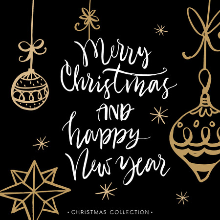 Merry Christmas and Happy New Year! Christmas greeting card with calligraphy. Handwritten modern brush lettering. Hand drawn design elements. Illustration
