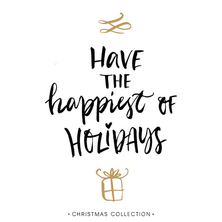 Have the happiest of Holidays! Christmas greeting card with calligraphy. Handwritten modern brush lettering. Hand drawn design elements.  イラスト・ベクター素材