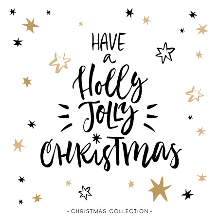 holly: Have a Holly Jolly Christmas! Christmas greeting card with calligraphy. Handwritten modern brush lettering. Hand drawn design elements.