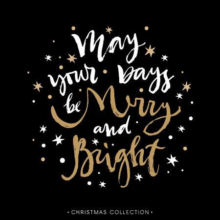 Mei uw dagen vrolijk en helder. Kerst wenskaart met kalligrafie. hand getrokken design elementen. Handgeschreven moderne letters. Stock Illustratie