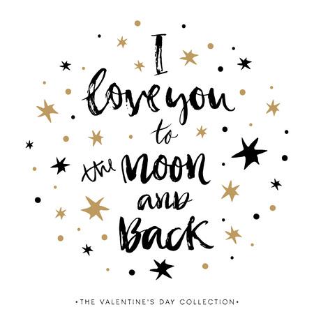 나는 달과 뒷면에 당신을 사랑합니다. 서예와 발렌타인 데이 인사말 카드입니다. 손으로 디자인 요소를 그려. 필기 현대 브러시 문자. 일러스트
