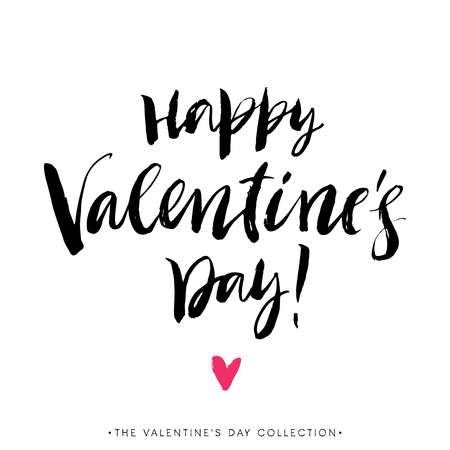 writes: Happy Valentines day greeting card with calligraphy. Hand drawn design elements. Handwritten modern brush lettering. Illustration