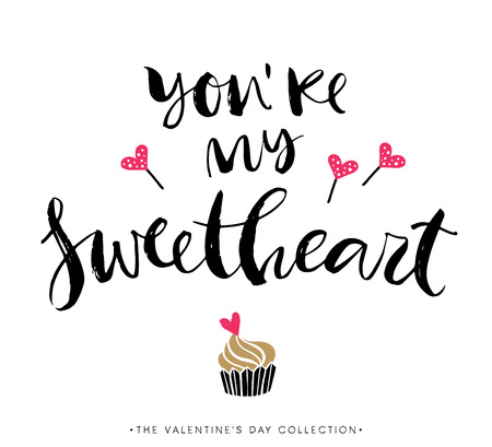 You are my sweetheart. Valentines day greeting card with calligraphy. Hand drawn design elements. Handwritten modern brush lettering. Illustration