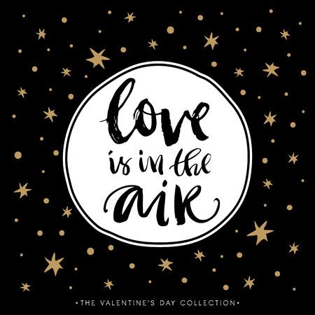 愛は空気中です。書道とバレンタインデーのグリーティング カード。手描きデザイン要素です。モダンな筆文字を手書きします。