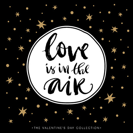 Love is in the air. Valentines day greeting card with calligraphy. Hand drawn design elements. Handwritten modern brush lettering. Stock Illustratie