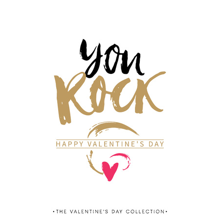 phrases: You Rock. Valentines day greeting card with calligraphy.design elements. modern brush lettering. Illustration
