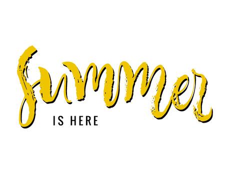 Summer is here. Calligraphy greeting card. Hand drawn design elements. Handwritten modern brush lettering. Vector illustration.