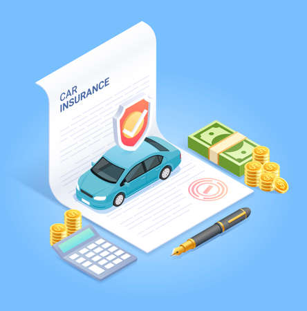 Car insurance services. Insurance contract document with pen money coin and calculator. Vector isometric illustration. 矢量图像