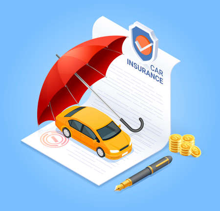 Car insurance services. Insurance contract document with pen money coin and red umbrella. Vector isometric illustration.