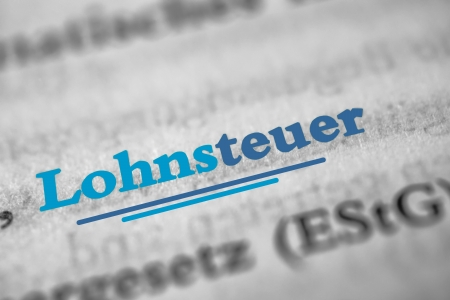 tax bracket: Lohnsteuer  is the German word for tax on wages