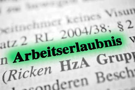Work permit is the German word for work permit Archivio Fotografico