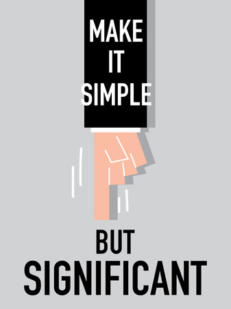 simple life: Word MAKE IT SIMPLE vector illustration