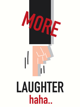 laughter: Word MORE LAUGHTER vector illustration
