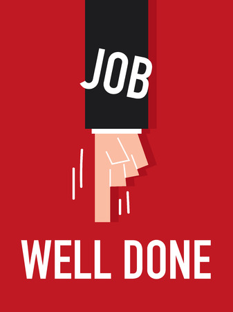 well done: Word JOB WELL DONE vector illustration Illustration