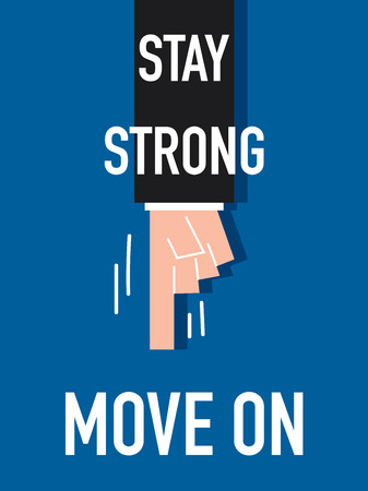 stay: Word STAY STRONG vector illustration