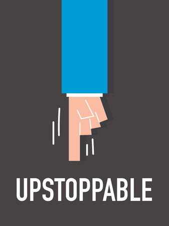 unstoppable: Word UNSTOPPABLE vector illustration
