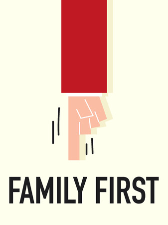 carefulness: Word FAMILY FIRST vector illustration