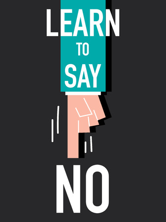 Word LEARN TO SAY NO vector illustration