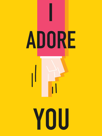 adore: Word I ADORE YOU vector illustration