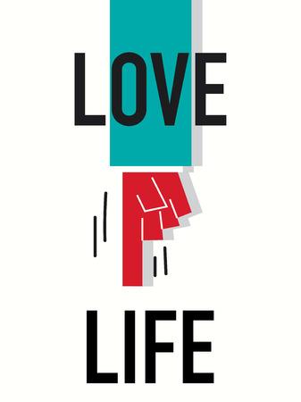 love of life: Word LOVE LIFE illustrazione vettoriale Vettoriali