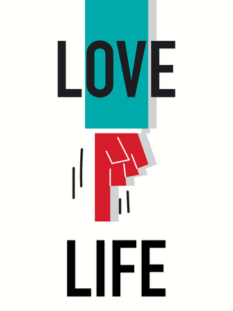 oneself: Word LOVE LIFE vector illustration