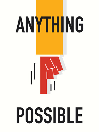 anything: Word ANYTHING POSSIBLE vector illustration Illustration