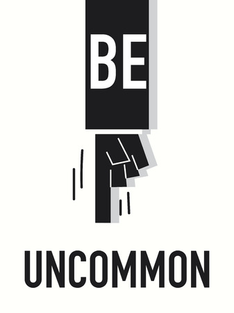 extraordinary: Word BE UNCOMMON vector illustration Illustration