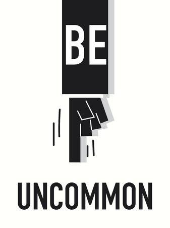 uncommon: Word BE UNCOMMON vector illustration Illustration