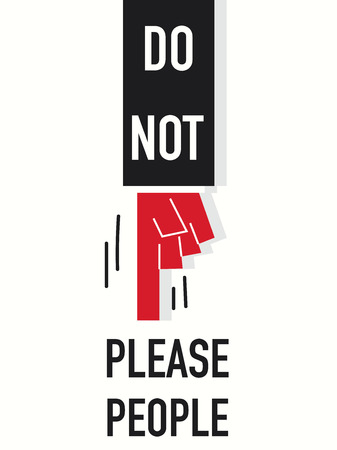 Word DO NOT PLEASE PEOPLE vector illustration Stock Vector - 33311555