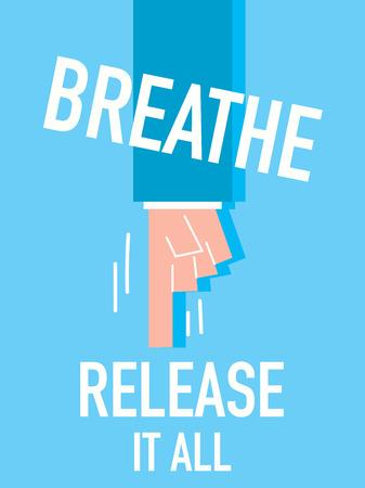 calm down: Word BREATHE vector illustration