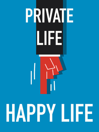 living things: Word PRIVATE LIFE HAPPY LIFE illustration Illustration