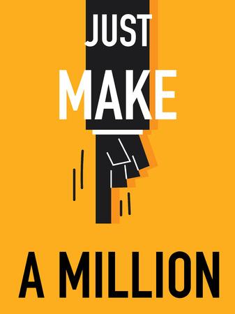 million: Word JUST MAKE A MILLION Illustration