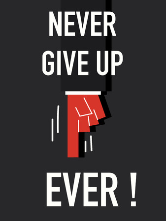 persevere: Word NEVER GIVE UP Illustration