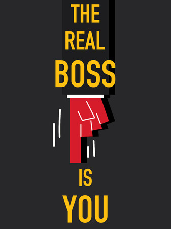 Word THE REAL BOSS IS YOU Vector