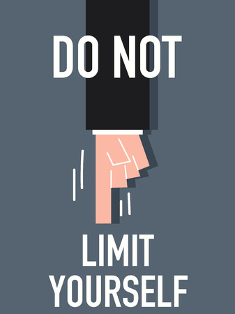 Word DO NOT LIMIT YOURSELF Vector