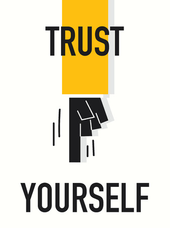 yourself: Word TRUST YOURSELF