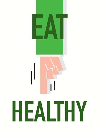 EAT HEALTHY words Vector