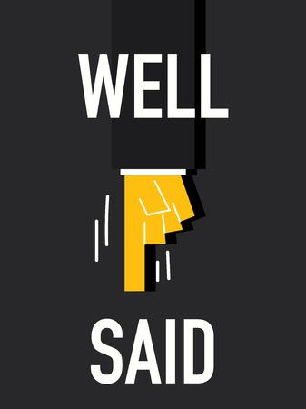 pronounce: WELL SAID words Illustration
