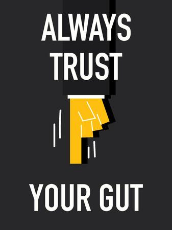 Palavra sempre confiar seu intestino Ilustração
