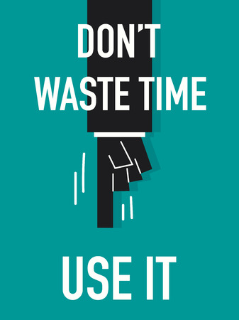 Word DO NOT WASTE TIME Ilustracja