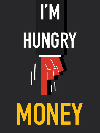 Word I AM HUNGRY MONEY