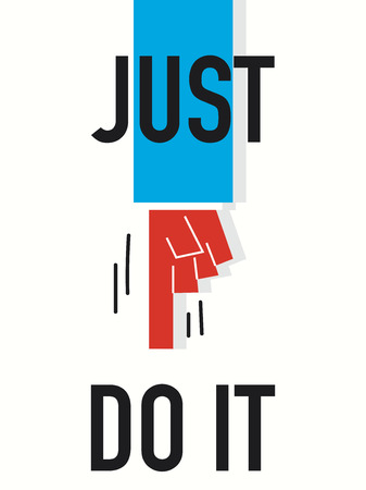 just do it: Word JUST DO IT