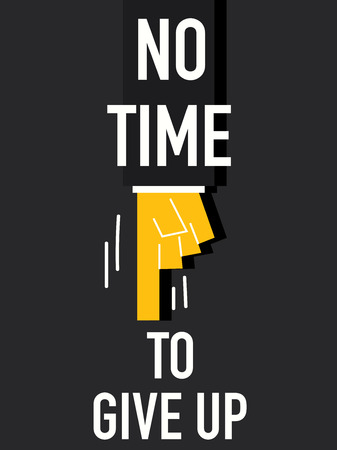no time: Word NO TIME
